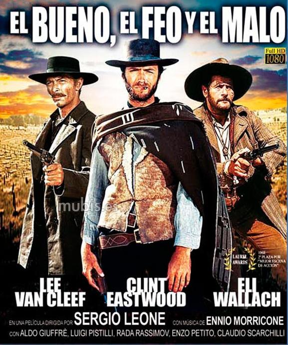 Cartel de la película El bueno, el feo y el malo, estrenada en 1966, de Sergio Leone, quizás la máxima expresión del llamado spaguetti western, gracias en parte a la banda sonora de Ennio Morricone. Imagen: United Artists