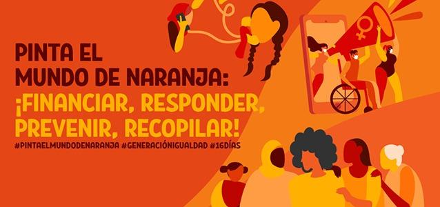 ONU Mujeres llama a pintar un mundo de naranja durante los 16 días de activismo contra la violencia de género.